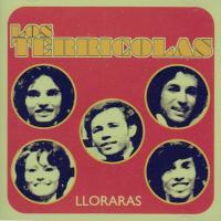 Canción 'Te juro que te amo' del disco 'Llorarás' interpretada por Los Terrícolas