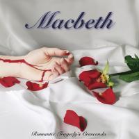 'Forever' de Macbeth (Romantic Tragedy's Crescendo)