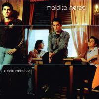 Canción 'Aunque ni siquiera existas' del disco 'Cuarto creciente' interpretada por Maldita Nerea