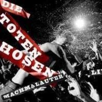 Machmalauter (Live) de Die Toten Hosen