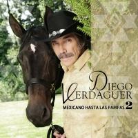 Canción 'Pideme' del disco 'Mexicano Hasta Las Pampas, 2' interpretada por Diego Verdaguer