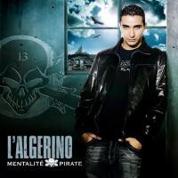 Canción 'Entre 2 Flammes' del disco 'Mentalité Pirate' interpretada por L'Algerino