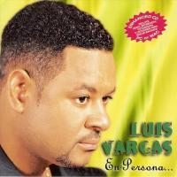 'Yo mismo la vi' de Luis Vargas (En persona)