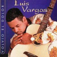 'Volvió  el Dolor' de Luis Vargas (Volvió el dolor)