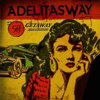 'Good Die Young' de Adelitas Way (Getaway)