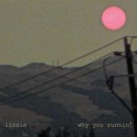 'Oh Mississippi' de Lissie (Why You Runnin' EP)