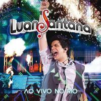 Canción 'Super Amor' del disco 'Ao Vivo no Rio' interpretada por Luan Santana