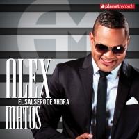 Canción 'Que Pena Me Das' del disco 'El salsero de ahora' interpretada por Alex Matos