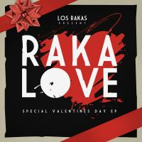 Canción 'Enamorado de ti' del disco 'Raka Love' interpretada por Los Rakas