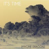 Canción 'Leave Me' del disco 'It's Time - EP' interpretada por Imagine Dragons