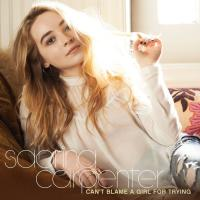 Can't Blame a Girl for Trying - EP de Sabrina Carpenter