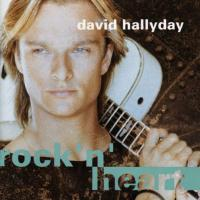 Canción 'Ooh La La' del disco 'Rock'n' Heart' interpretada por David Hallyday