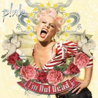 I'm Not Dead de Pink
