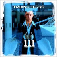 Canción 'Tardes Negras' del disco '111 ciento once' interpretada por Tiziano Ferro