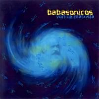 Canción 'Forajidos de siempre' del disco 'Vórtice marxista' interpretada por Babasónicos