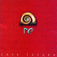 Re de Café Tacuba