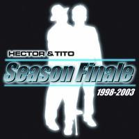 Season Finale de Héctor y Tito