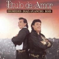 Titulo de Amor de Diomedes Díaz