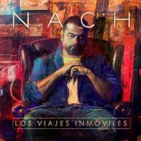Canción 'Tiempo, dame tiempo' del disco 'Los Viajes Inmóviles' interpretada por Nach
