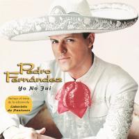 Canción 'Yo no fui' del disco 'Yo No Fuí' interpretada por Pedro Fernández
