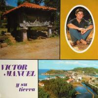 Víctor Manuel y su Tierra de Víctor Manuel