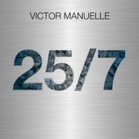 Canción 'Mala y Peligrosa' del disco '25/7' interpretada por Víctor Manuelle
