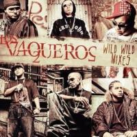 Los Vaqueros: Wild Wild Mixes de Don Omar