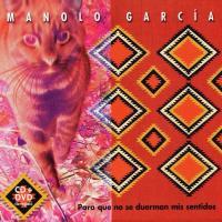 Canción 'Solo un poco' del disco 'Para que no se duerman mis sentidos' interpretada por Manolo García