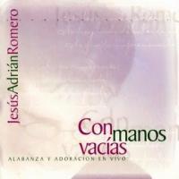 Canción 'Me has atraido jesus' del disco 'Con manos vacías' interpretada por Jesús Adrián Romero