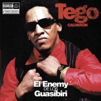 El Enemy de los Guasíbiri de Tego Calderón