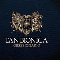'Loca' de Tan Biónica (Obsesionario)