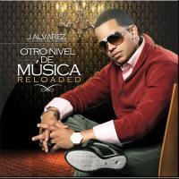 Otro Nivel De Música Reloaded de J Álvarez