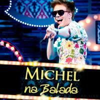 Canción 'Fugidinha' del disco 'Na Balada' interpretada por Michel Teló