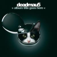 Canción 'Professional Griefers' del disco ' album title goes here ' interpretada por Deadmau5
