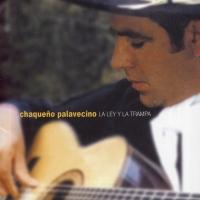 Canción 'La sin corazón' del disco 'La ley y la trampa' interpretada por Chaqueño Palavecino