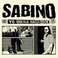 Yo Quería Hacer Rock de Sabino