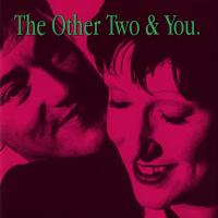 Canción 'The Greatest Thing' del disco 'The Other Two & You' interpretada por The Other Two