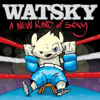Canción '4am Monday' del disco 'A New Kind of Sexy' interpretada por Watsky