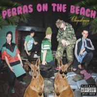 Canción 'La Playa (Mambo)' del disco 'Chupalapija' interpretada por Perras on the Beach