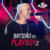 Batidão do Playboy 2