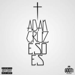 Rolalo y Enciende - Adan Cruz | Eso Es