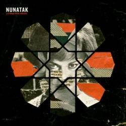 Aún Respira - Nunatak | Nunatak y el tiempo de los valientes