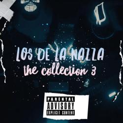 Los De La Nazza the Collection 3 - Adicta