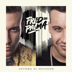 Disco 'Lettera al Successo' (2014) al que pertenece la canción 'Para All Night'