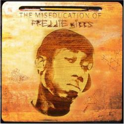 The Miseducation of Freddie Gibbs - What It be Like