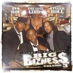 Big Bizness Vol. 3 - Get Sent Up
