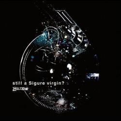 Disco 'still a Sigure virgin?' (2010) al que pertenece la canción 'I Was Music'