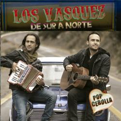 Vamos a la fiesta - Los Vasquez | De Sur a Norte