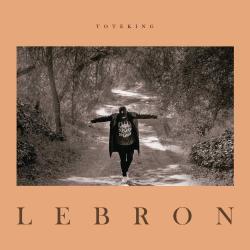 Gente tóxica (ft, Rozalén) - ToteKing | Lebron