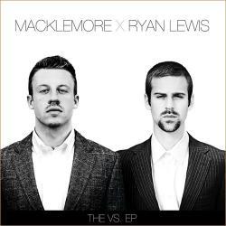 Wings - Macklemore & Ryan Lewis   The VS. EP